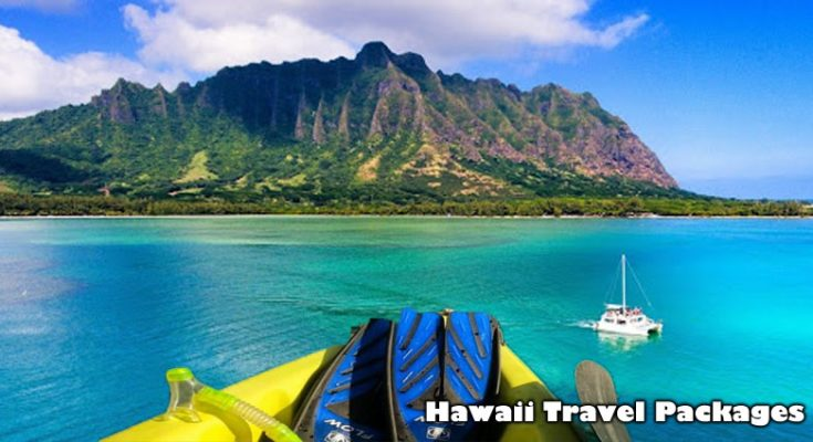 Buying a Hawaii Travel Packages